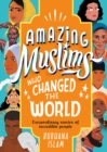 Image for Amazing Muslims Who Changed the World