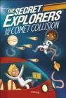 Image for The Secret Explorers and the comet collision