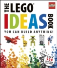 Image for The LEGO¬ Ideas Book: You Can Build Anything!