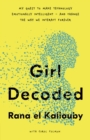 Image for Girl decoded  : my quest to make technology emotionally intelligent - and change the way we interact forever