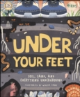 Image for Under your feet: soil, sand and other stuff
