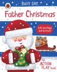 Image for Father Christmas  : an action play book