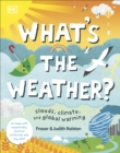 Image for What's the weather?  : clouds, climate, and global warming