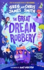 Image for The great dream robbery