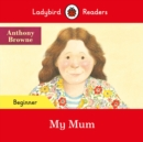 Image for My mum