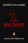Image for Lies like wildfire
