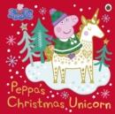 Image for Peppa's Christmas unicorn