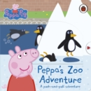 Image for Peppa's zoo adventure  : a push-and-pull adventure