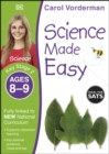 Image for Science made easy. : Key Stage 2, ages 8-9