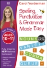 Image for Spelling, punctuation and grammar made easy. : Ages 10-11