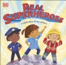 Image for Real superheroes