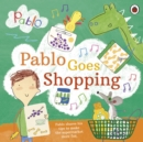 Image for Pablo goes shopping