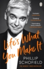 Image for Life's what you make it  : the autobiography