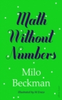 Image for Math without numbers