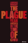 Image for The plague year  : America in the time of COVID