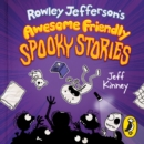 Image for Rowley Jefferson's awesome friendly spooky stories