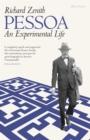 Image for Pessoa  : an experimental life