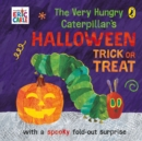 Image for The very hungry caterpillar's Halloween trick or treat