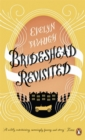 Image for Brideshead revisited  : the sacred and profane memories of Captain Charles Ryder