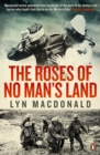 Image for The roses of no man's land  : nurses on the Western Front