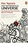 Image for Our mathematical universe  : my quest for the ultimate nature of reality