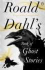 Image for Roald Dahl's book of ghost stories