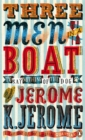 Image for Three men in a boat  : to say nothing of the dog!