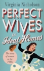 Image for Perfect wives in ideal homes: the story of women in the 1950s