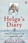 Image for Helga's diary  : a young girl's account of life in a concentration camp