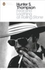 Image for Fear and loathing at Rolling stone  : the essential writing of Hunter S. Thompson