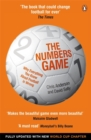 Image for The numbers game  : why everything you know about football is wrong