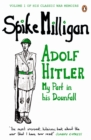 Image for Adolf Hitler: my part in his downfall