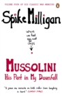 Image for Mussolini: his part in my downfall