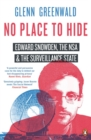 Image for No place to hide  : Edward Snowden, the NSA and the surveillance state