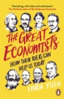 Image for The great economists  : how their ideas can help us today
