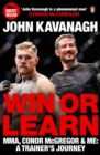 Image for Win or learn  : MMA, Conor McGregor and me
