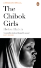 Image for The Chibok girls  : the Boko Haram kidnappings & Islamic militancy in Nigeria