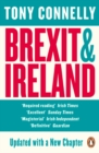 Image for Brexit and Ireland  : the dangers, the opportunities, and the inside story of the Irish response