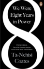 Image for We were eight years in power  : an American tragedy