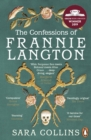 The Confessions of Frannie Langton : The Costa-shortlisted 'dazzling page-turner' (Emma Donoghue)