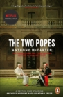 Image for The two popes  : Francis, Benedict and the decision that shook the world