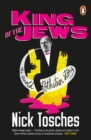 Image for King of the Jews  : the Arnold Rothstein story