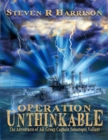 Image for Operation Unthinkable: The Adventures of Air Group Captain Sebastopol Valiant