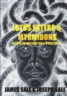 Image for Lotus Eaters & Myrmidons : Essays on Motivation & Monsters