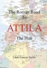 Image for The Roman Road to Attila