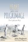 Image for A Heart Set on Pilgrimage