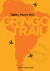 Image for Tales from the Gringo Trail