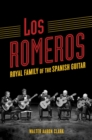Image for Los Romeros: Royal Family of the Spanish Guitar : 442