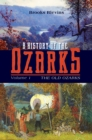 Image for A history of the Ozarks