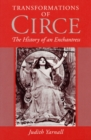 Image for Transformations of Circe : THE HISTORY OF AN ENCHANTRESS